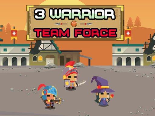 3 Warrior Team Force